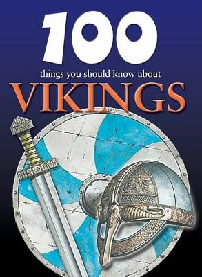 100 Things You Should Know About Vikings By MacDonald, Fiona